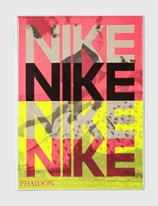 Phaidon Publication: Nike. Better Is Temporary.