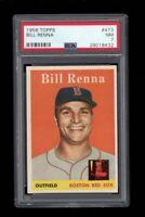 1958 Topps BB Card #473 Bill Renna Boston Red Sox PSA NM 7 !!!