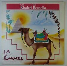 """12"""" Maxi - Cheb Khaled - La Camel - k5547 - RAR - washed & cleaned"""