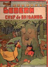 Benjamin Rabier Gédéon chef de brigands édit originale 1931 Garnier frères