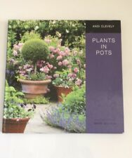 Plants in Pots By Andi Clevely Gardening Book
