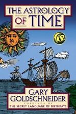 The Astrology of Time by Gary Goldschneider FREE SHIPPING hardcover book