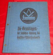Die Grundlagen der fachlichen Schulung des deutschen Tischlerhandwerks