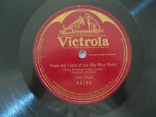 "ALMA GLUCK~FROM THE LAND..BLUE WATER~ONE SIDED~1908~64190~78RPM~10""~VICTROLA~VG"