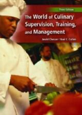 World of Culinary Supervision, Training and Management, The (3rd Edition)