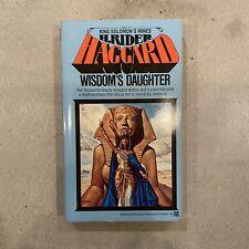 Wisdom's Daughter by H. Rider Haggard - 1978 1st Ballantine Ed. - Fantasy - #147
