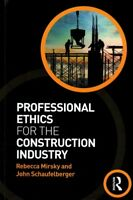 Professional Ethics for the Construction Industry, Paperback by Mirsky, Rebec...
