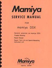Mamiya DSX Cameras Service, Repair & Parts Manual Reprint