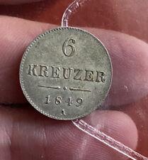 Austria 6 Kreuzer 1849 Grade UNC