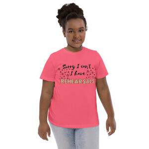 Sorry I can't, I have REHEARSALS! Musical Theatre - Kids Youth jersey t-shirt