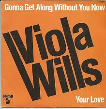 VIOLA WILLS Gonna get along without you now FRENCH SINGLE HANSA 1979
