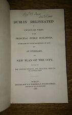 DUBLIN DELINEATED - 26 Views of Principal Public Buildings - 1831 free S/H