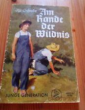 Am Rande der Wildniss  Verlag Junge Generation Heft 26