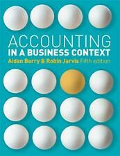 Accounting in a Business Context by Berry, Aidan, Jarvis, Robin
