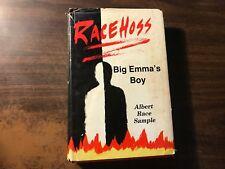 Race Hoss Big Emma's Boy by Albert Race Sample 1st Hardcover w/ Dust Jacket 1984