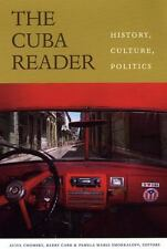 The Cuba Reader: History, Culture, Politics [The Latin America Readers]