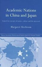Nissan Institute/Routledge Japanese Studies: Academic Nations in China and...