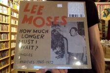Lee Moses How Much Longer Must I Wait? Singles & Rarities LP sealed vinyl
