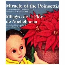 Miracle of the Poinsettia (Milagro de la Flor de Noche Buena)- NEW hardcover