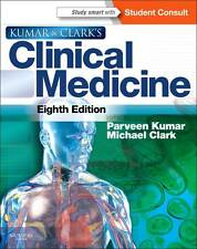 Kumar and Clark's Clinical Medicine 8E by Elsevier Health Sciences (2012)