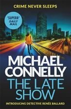 MICHAEL CONNELLY __ THE LATE SHOW ___ BRAND NEW ___ FREEPOST UK