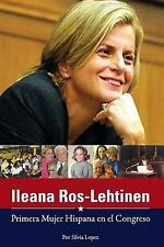 Ileana Ros-Lehtinen: Primera Mujer Hispana en el Congreso by Silvia Lopez...