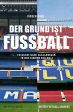 Jürgen Rank  ►  Der Grund ist Fußball   ►►►UNGELESEN