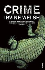 Crime by Irvine Welsh (Paperback) New Book