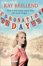 Coronation Day by Kay Brellend, Very Good Used Book (Paperback) FREE & FAST Deli