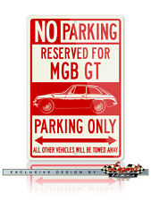MG MGB GT Coupe Reserved Parking SIgn 12x18 Aluminum Sign - British Car