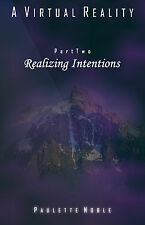 SIGNED 1st EDITION A Virtual Reality, Part Two: Realizing Intentions  KA-AVR2-2P