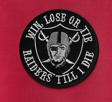 """New Oakland Raiders 'Win,Lose or Tie'   4  """" Inch Iron on Patch Free Shipping"""