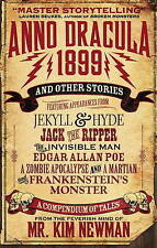 Anno Dracula 1899 and Other Stories by Kim Newman (Paperback, 2017)