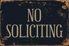 "No Soliciting 8"" x 12"" Vintage Aluminum Retro Metal Sign VS499"