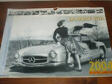 CALENDARIO 2004 - RUOTECLASSICHE - LA DOLCE VITA - MASTROIANNI LOREN BARDOT
