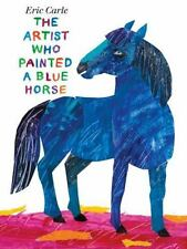 Artist Who Painted a Blue Horse by Carle, Eric-ExLibrary
