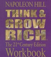Think and Grow Rich: The 21st Century Edition Workbook