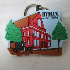 "RYMAN AUDITORIUM COUNTRY MUSIC SOFT PLIABLE  KEY CHAIN 2 3/4 X 3"" "" INCHES"