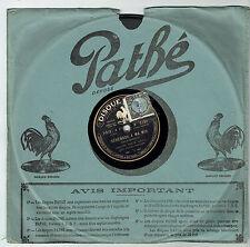 78T SAPHIR M. RAIVAL Folies-Bergère Disque Phono SERENADE MA.. Chanté PATHE 4780