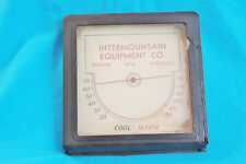 VINTAGE INTERMOUNTAIN EQUIPTMENT CO THERMOMETER