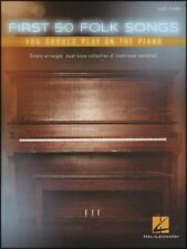 First 50 Folk Songs You Should Play on the Piano Easy Sheet Music Book