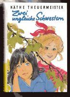 K. Theuermeister ZWEI UNGLEICHE SCHWESTERN  Mädchenbuch 1977 Hardcover  top
