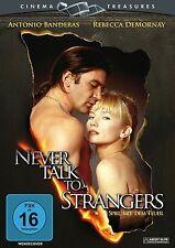 Never talk to strangers- Antonio Banderas, Rebecca de Mornay  DVD R2/Europe