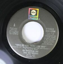 Rock 45 Bo Donaldson And The Heywoods - Who Do You Think You Are / Fool'S Way Of