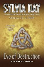 Eve of Destruction by Sylvia Day and S. J. Day (2013, Paperback)