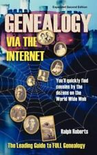 Genealogy Via the Internet: You'll Quickly Find Cousins by the Dozens on the Wor