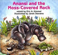 Kimmel, Eric A./ Stevens, J...-Anansi And The Moss-Covered Rock  BOOK NEW
