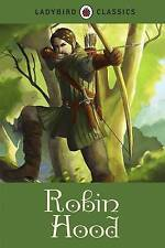 Ladybird Classics: Robin Hood by Desmond Dunkerley (Hardback, 2015)