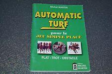 Michel Martin Automatic Turf