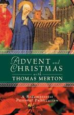 Advent and Christmas with Thomas Merton A Redemptorist Pastoral Publication